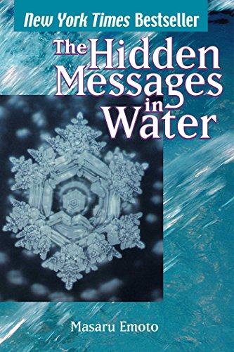 The Hidden Messages in Water (Masaru Emoto)