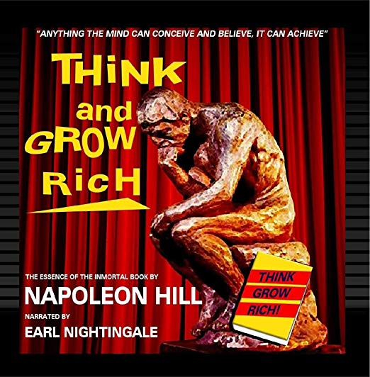 Think and Grow Rich (Napoleon Hill) Narrated by Earl Nightingale