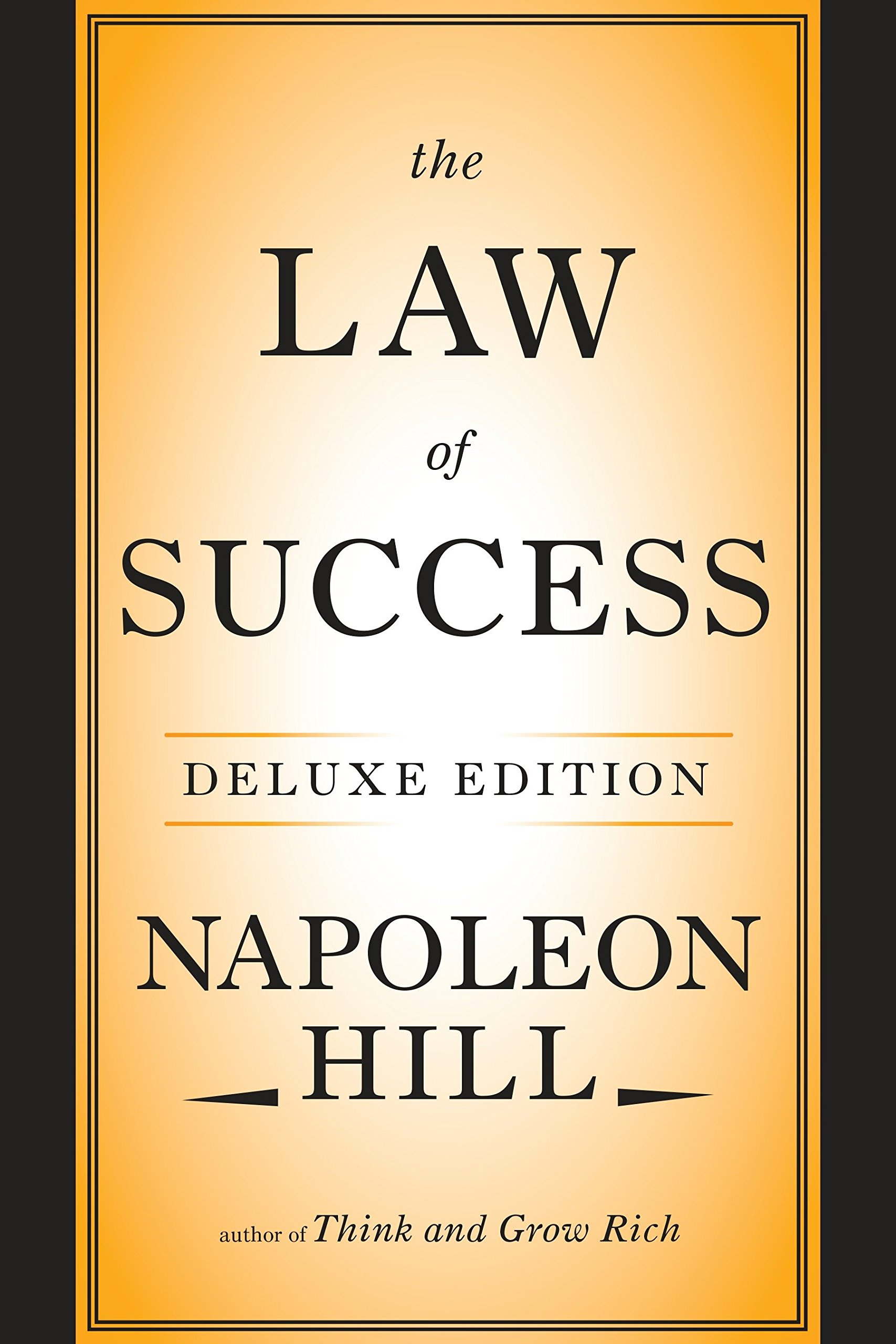 The Law of Success in 16 Lessons (Napoleon Hill)